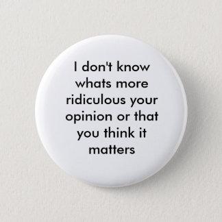 response 6 cm round badge