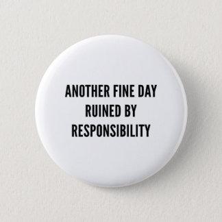 Responsibility 6 Cm Round Badge