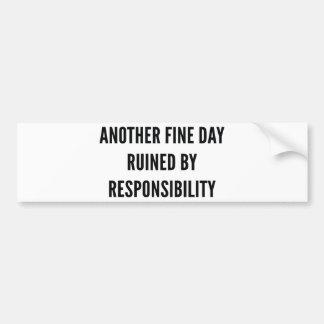 Responsibility Bumper Sticker