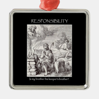 responsibility-is-my-brother-his-keepers-brother Silver-Colored square decoration