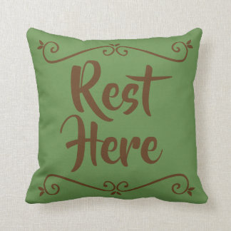 Rest Here Pillow (Green with Brown)