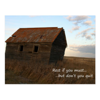Rest if you must but dont you quit postcard