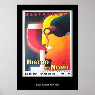 Restaurant Bistro Du Nord New York Art Deco poster