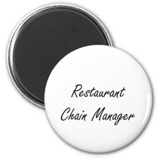 Restaurant Chain Manager Artistic Job Design 6 Cm Round Magnet