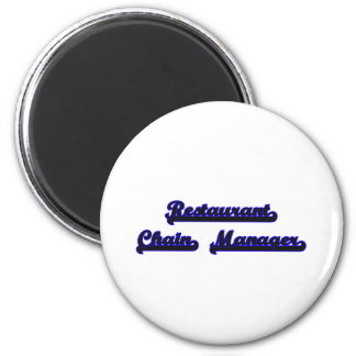 Restaurant Chain Manager Classic Job Design 6 Cm Round Magnet