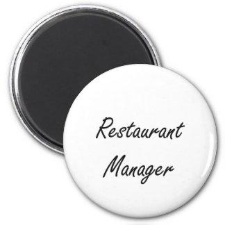 Restaurant Manager Artistic Job Design 6 Cm Round Magnet