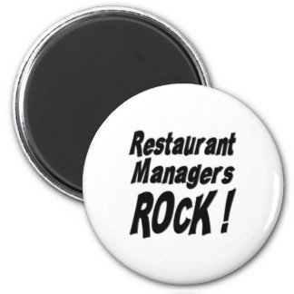 Restaurant Managers Rock Magnet