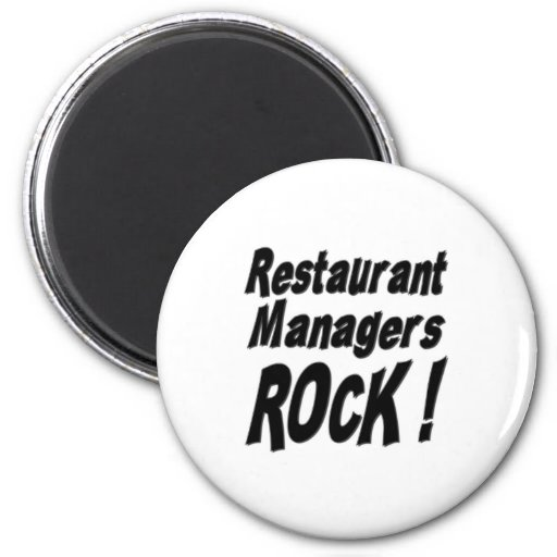 Restaurant Managers Rock! Magnet