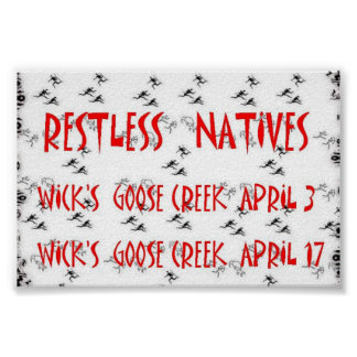 Restless Natives at Wick's Pizza April 2004 Poster