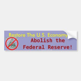 Restore the U.S. Economy, Abolish the Fed sticker