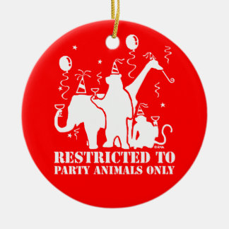 Restricted to party animals only round ceramic decoration