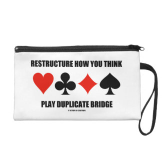 Restructure How You Think Play Duplicate Bridge Wristlet Clutches