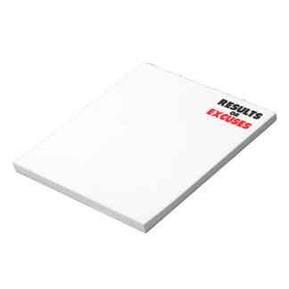 Results or Excuses   Fitness Quote Notepad