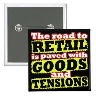 Retail Goods and Tensions Button