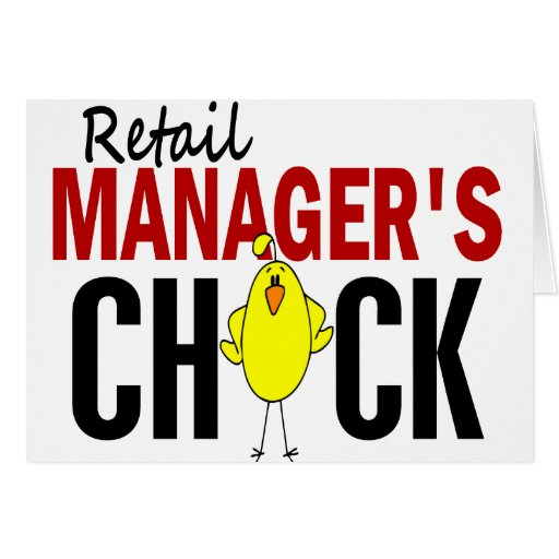 RETAIL MANAGER'S CHICK GREETING CARD