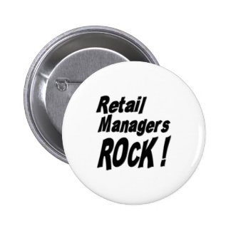 Retail Managers Rock Button