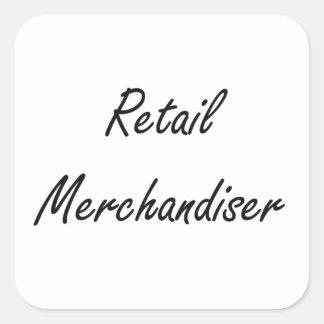 Retail Merchandiser Artistic Job Design Square Sticker