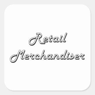 Retail Merchandiser Classic Job Design Square Sticker