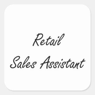 Retail Sales Assistant Artistic Job Design Square Sticker