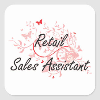 Retail Sales Assistant Artistic Job Design with Bu Square Sticker