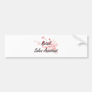 Retail Sales Assistant Artistic Job Design with He Bumper Sticker