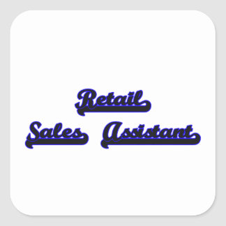 Retail Sales Assistant Classic Job Design Square Sticker