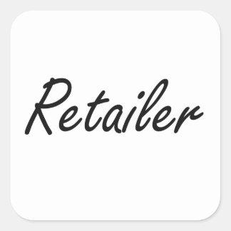 Retailer Artistic Job Design Square Sticker