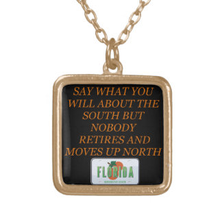Retire to Florida and the South Gold Plated Necklace