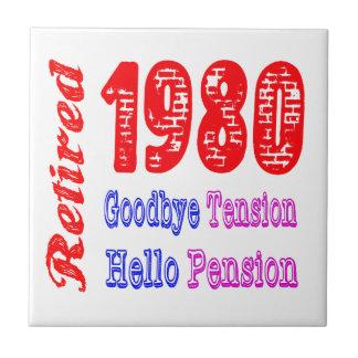Retired 1980 Goodbye Tension Hello Pension Tiles