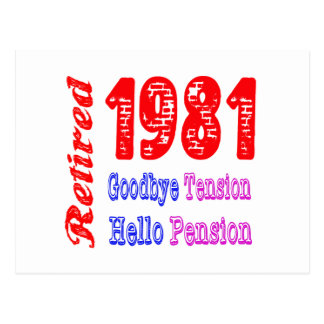 Retired 1981 Goodbye Tension Hello Pension Postcards
