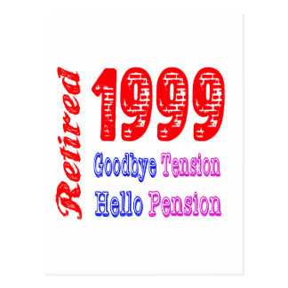 Retired 1999 Goodbye Tension Hello Pension Post Card