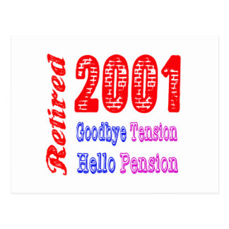 Retired 2001 Goodbye Tension Hello Pension Postcard