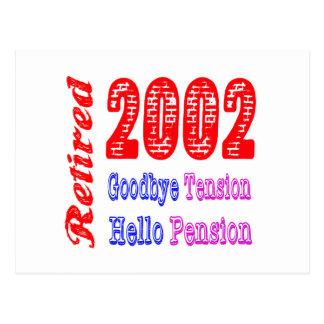 Retired 2002 Goodbye Tension Hello Pension Postcard