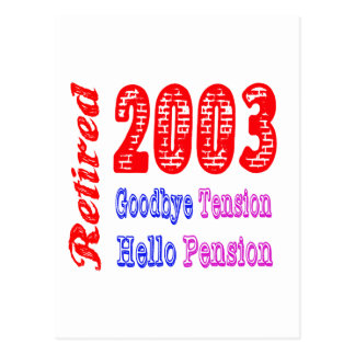 Retired 2003 Goodbye Tension Hello Pension Post Card