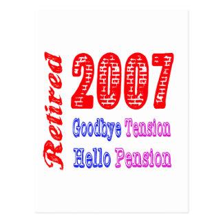 Retired 2007 Goodbye Tension Hello Pension Postcard