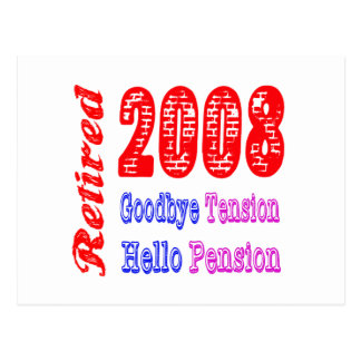 Retired 2008 Goodbye Tension Hello Pension Post Card
