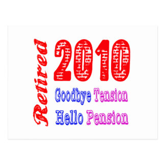 Retired 2010 Goodbye Tension Hello Pension Post Card