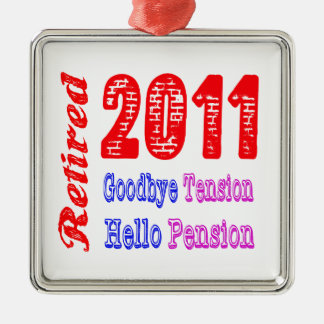 Retired 2011 Goodbye Tension Hello Pension Christmas Ornaments