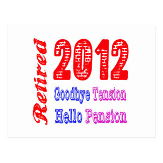 Retired 2012 Goodbye Tension Hello Pension Postcards
