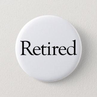 Retired 6 Cm Round Badge
