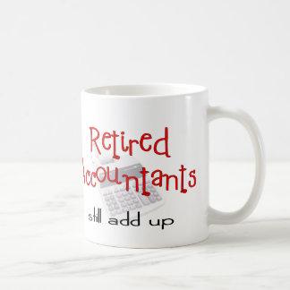 "Retired Accountants ""Still Add Up"" Coffee Mugs"