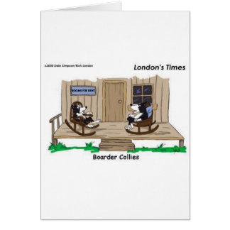 Retired Border Collies Funny Offbeat Cartoon Gifts Greeting Cards