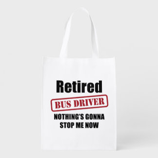 Retired Bus Driver Reusable Grocery Bag