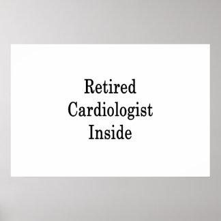 Retired Cardiologist Inside Poster