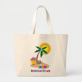 Retired Chick on Vacation Large Tote Bag