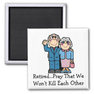 Retired Couple Square Magnet