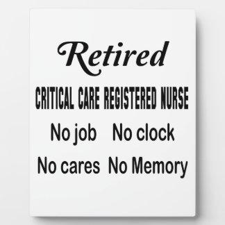 Retired Critical Care Registered Nurse No job No c Plaque