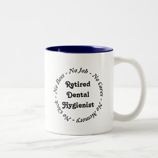 Retired Dental Hygienist Two-Tone Coffee Mug