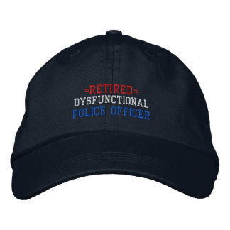 Retired Dysfunctional Police Officer Baseball Cap