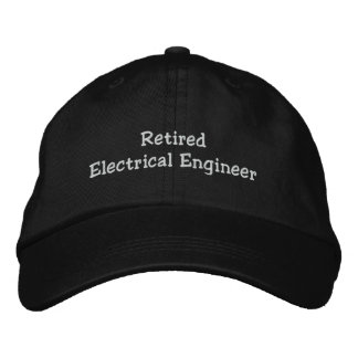 Retired Electrical Engineer Embroidered Hat